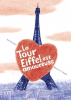 La Tour Eiffel est amoureuse