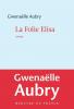 Aubry : La folie Elisa