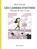 Sattouf : Les cahiers d'Esther (3) : Histoires de mes 12 ans