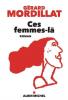 Mordillat : Ces femmes-là
