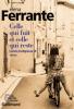 Ferrante : L'amie prodigieuse III : Celle qui fuit et celle qui reste