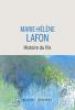 Lafon : Histoire du fils (PRIX RENAUDOT 2020, Prix des Libraires de Nancy-Le Point)