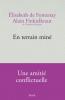 Finkielkraut et De Fontenay : En terrain miné