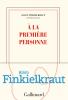 Finkielkraut : A la première personne