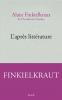 Finkielkraut : L'après-littérature