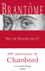 Brantôme : Vie de François Ier