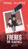 Ollivier : Frères de sang (nouv. éd. 2018)