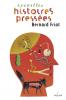 Friot : Nouvelles histoires pressées (nouv. éd.)