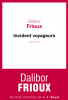 Frioux : Incident voyageurs