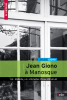Jean Giono à Manosque - Le Paraïs, la maison d'un réveur