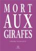 Demarty : Mort aux girafes