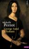 Perrot : George Sand à Nohant - Une maison d'artiste