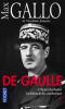 Gallo : De Gaulle tomes 1 et 2 (nouv. éd.)