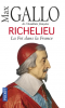 Gallo : Richelieu. La foi dans la France