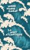 Garat : La nuit atlantique