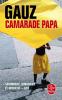 Gauz : Camarade Papa