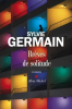 Germain : Brèves de solitude