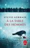 Germain : A la table des hommes