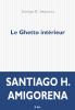 Amigorena : Le ghetto intérieur