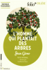 Giono : L'homme qui plantait des arbres (texte intégral)