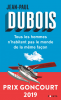 Dubois : Tous les hommes n'habitent pas le monde de la même façon (Goncourt 2019)
