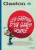 Gaston 06 : Les gaffes d'un gars gonflé