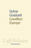 Goulard : Goodbye Europe