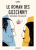 Catel : Le roman des Goscinny. Naissance d'un Gaullois