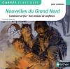 London : Nouvelles du Grand Nord (2 nouvelles intégrales)
