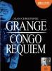 Grangé : Congo Requiem (CD audio)