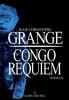 Grangé : Congo Requiem
