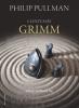 Pullman : Contes de Grimm