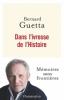 Guetta : Dans l'ivresse de l'Histoire