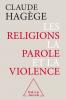 Hagège : Les Réligons, la parole et la violence