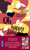 """Bondoux & Mourlevat : Oh happy day (suite de """"Et je danse aussi)"""