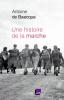 de Baeque : Une histoire de la marche