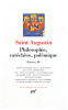 Augustin : Oeuvres tome III : Philosophie, catéchèse, polémique