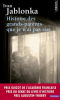Jablonka : Histoire des grands-parents que je n'ai pas eus. Une enquête