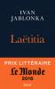 Jablonka : Laetitia ou la fin des hommes (Prix Médicis & Prix Le Monde 2016)