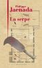 Jaenada : La serpe (Prix Femina 2017)