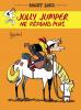 Bouzard : Lucky Luke d'après Morris : Jolly Jumper ne répond plus