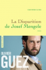 Prix Renaudot 2017 : Guez : La Disparition de Joseph Mengele