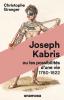 Granger : Joseph Kabris ou Les possibilités d'une vie (Prix Femina Essai 2020)