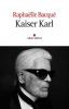 Bacque : Kaiser Karl