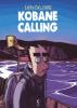 Zerocalcare : Kobane Calling (noir/blanc)