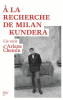 Chemin : A la recherche de Milan Kundera