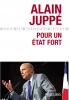 Juppé : L'État fort. Vers un nouveau monde