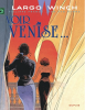 Largo Winch 09 : Voir Venise... (grand format)