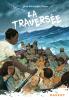 Tixier : La traversée