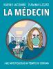 Lacombe : La médecin. Une infectiologue au temps du corona